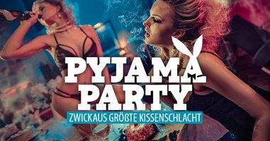 PYJAMA PARTY - Zwickaus größte Kissenschlacht