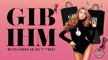 GIB IHM! – Mittelfinger an die F***boys!