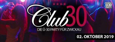 Club 30 - Die Ü-30 Party für Zwickau