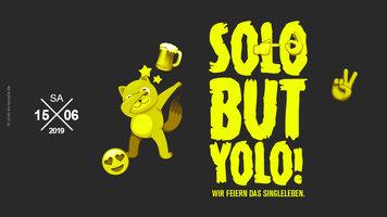 SOLO but Y.O.L.O